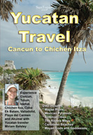 Yucatan Travel Movie